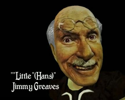 """Little Hans Jimmy Greaves"